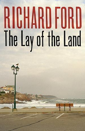 Richard Ford-Lay of the land